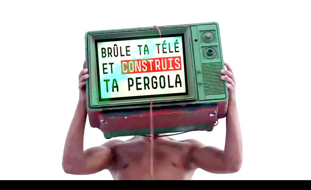 Brules Ta TV et Construis Ta Pergola